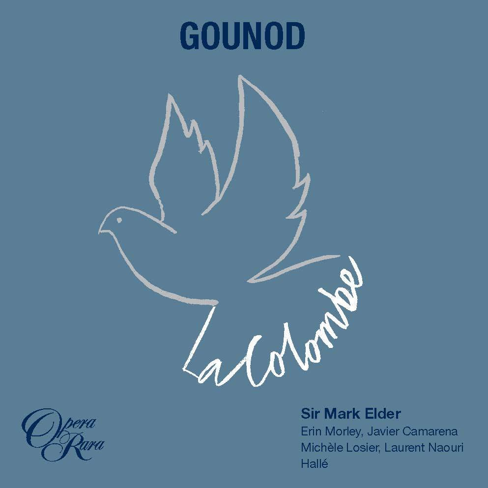 CD_Gounod Colombe_Opera Rara